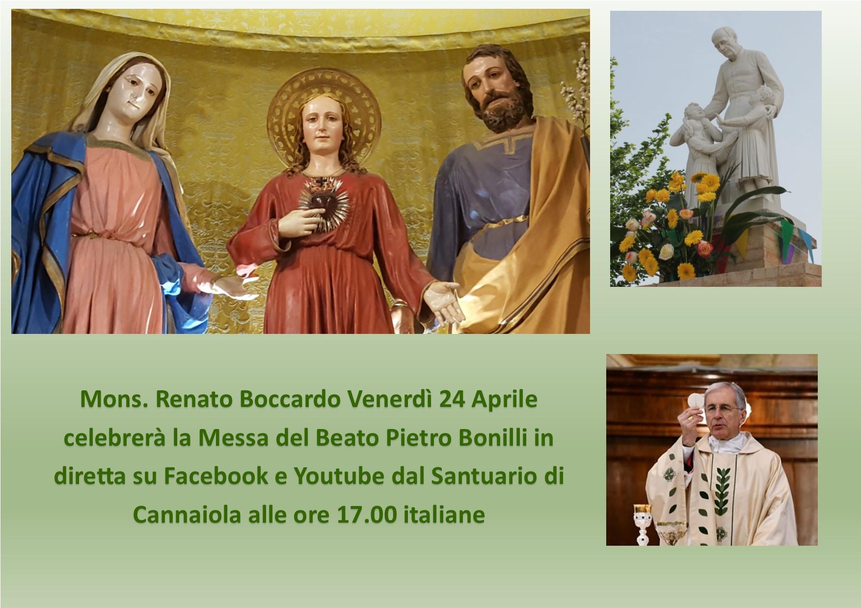 Venerdì 24 Aprile Messa del Beato Pietro Bonilli, presieduta da Mons. R. Boccardo, in diretta dal Santuario di Cannaiola
